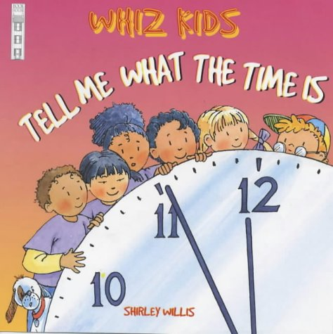 9781904194064: Tell Me What the Time Is (Whiz Kids)