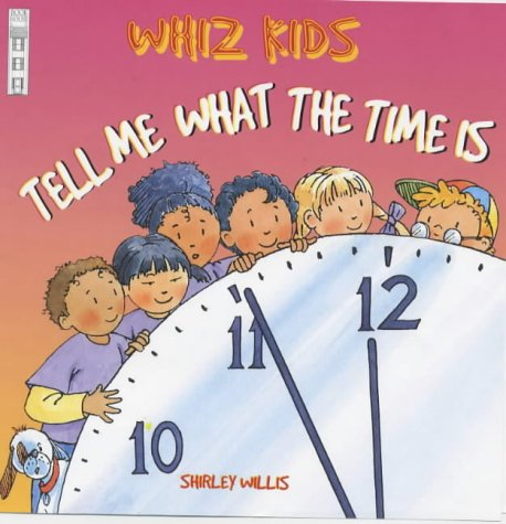 9781904194071: Tell Me What the Time Is (Whiz Kids)
