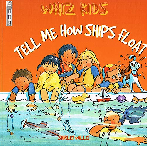 9781904194156: Tell Me How Ships Float