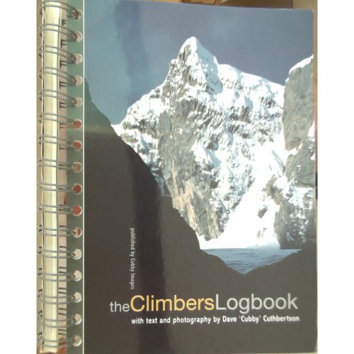 9781904207306: The Climbers Logbook: With Text and Photography by Dave 'Cubby' Cuthberston