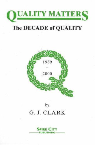 9781904208020: Quality Matters: The Decade of Quality 1989-2000