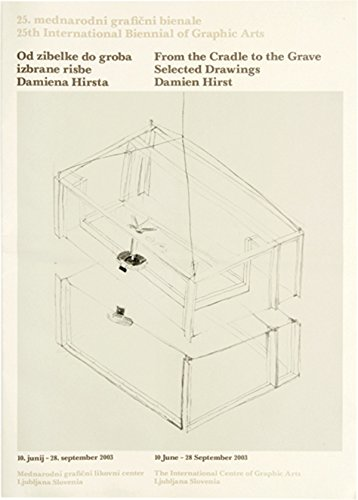 Damien Hirst: From the Cradle to the Grave, Selected Drawings: Hirst, Damien