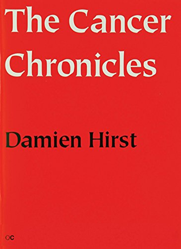 The Cancer Chronicles: This is a Collection: Hirst, Damien