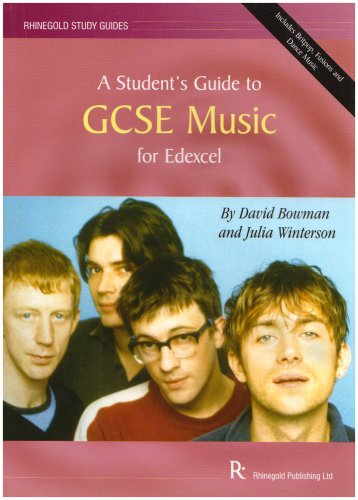 A Student's Guide to GCSE Music: for: Winterson, Julia, Bowman,