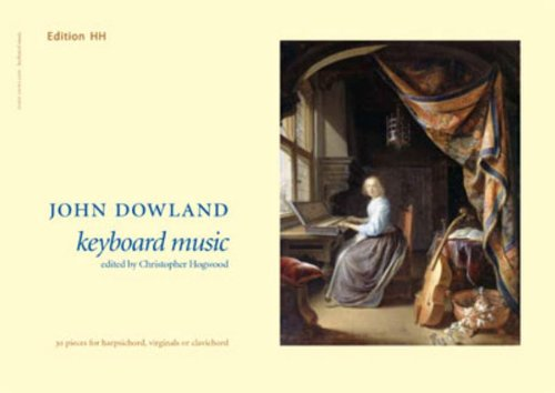 Keyboard Music: Dowland, John