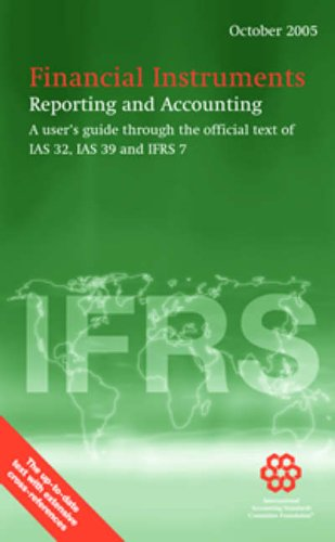 Financial Instruments Reporting and Accounting: October 2005: