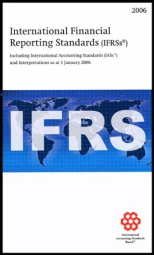 International Financial Reporting Standards (IFRS): including International: International Accounting Standards
