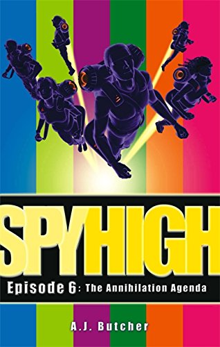 9781904233183: The Annihilation Agenda (Spy High)