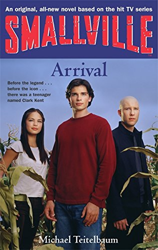 9781904233220: Smallville 1: Arrival: Smallville Young Adult Series: Book One: Arrival Bk. 1