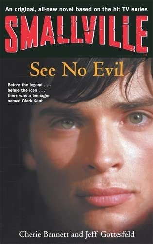 9781904233237: Smallville 2: See No Evil: Smallville Young Adult Series: Book Two