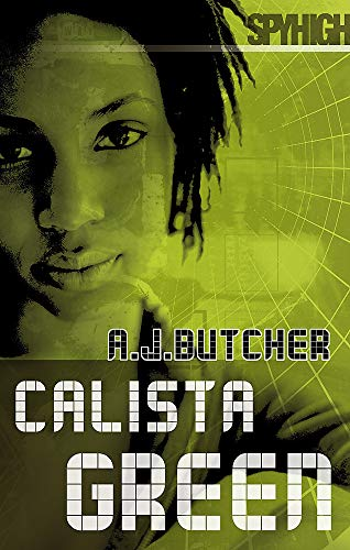 9781904233374: Spy High 2: Calista Green (Spy High Series Two)