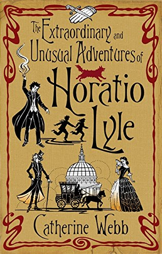 9781904233602: The extraordinary and unusual adventures of Horatio Lyle