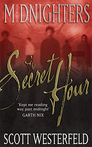 9781904233824: The Secret Hour: Number 1 in series (Midnighters)