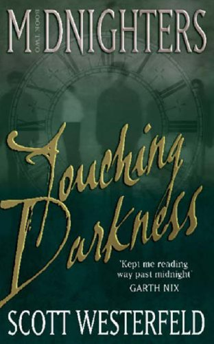 9781904233831: Touching Darkness: Number 2 in series (Midnighters)