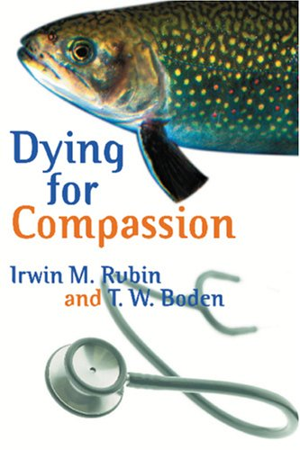 9781904235378: Dying for Compassion