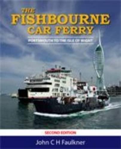 The Fishbourne Car Ferry: Faulkner, John