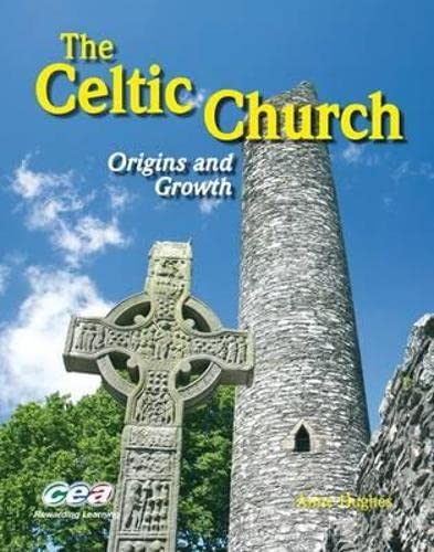 9781904242925: The Celtic Church: Origins and Growth