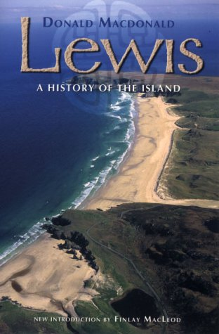 Lewis: A History of the Island: MacDonald, Donald