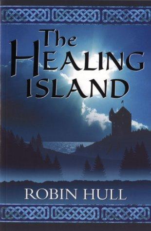 The Healing Island: Hull, Robin