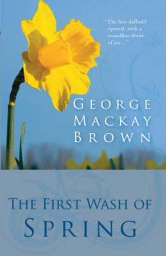 The First Wash of Spring: Brown, George Mackay