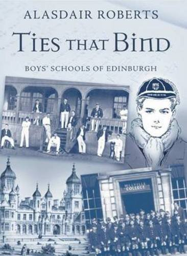 9781904246299: Ties That Bind: Boys' Schools of Edinburgh