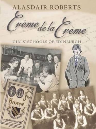 Creme De La Creme: Roberts, Alasdair