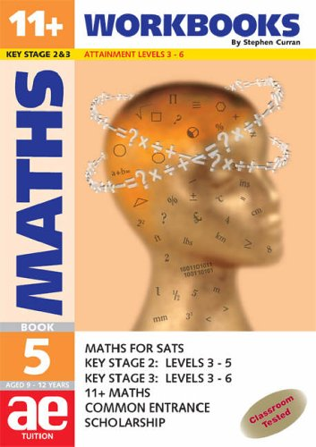 9781904257042: 11+ Maths: Workbook Bk. 5: Maths for SATS, 11+ and Common Entrance (11+ Maths for SATS)