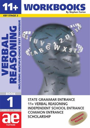 11+ Verbal Reasoning: Workbook Bk. 1: Including: Curran, Stephen C.