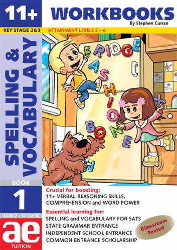 9781904257509: 11 + Spelling and Vocabulary: Workbook Bk. 1: Basic Level (11+ Spelling and Vocabulary Workbooks for Children)