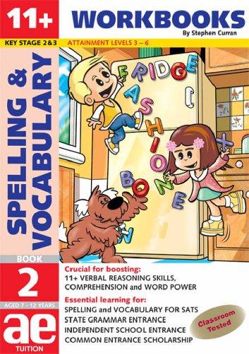 9781904257516: 11+ Spelling and Vocabulary: Workbook Bk. 2: Basic Level (11+ Spelling and Vocabulary Workbooks for Children)