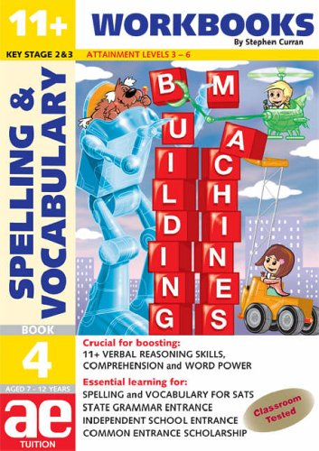 9781904257530: 11+ Spelling and Vocabulary: Workbook Bk. 4: Intermediate Level (11+ Spelling and Vocabulary Workbooks for Children)