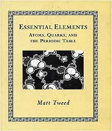9781904263128: Essential Elements: Atoms, Quarks, and the Periodic Table (Mathemagical Ancient Wizdom)