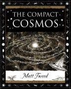 9781904263425: The Compact Cosmos (Wooden Books Gift Book)