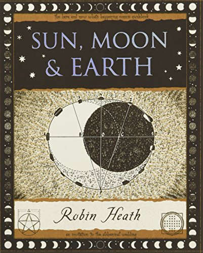 9781904263463: Sun, Moon and Earth (Wooden Books Gift Book)