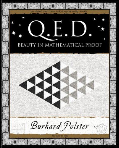 9781904263500: Q.E.D.: Beauty in Mathematical Proof (Wooden Books Gift Book)