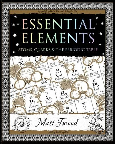 9781904263586: Essential Elements: Atoms, Quarks and the Periodic Table (Mathemagical Ancient Wizdom)