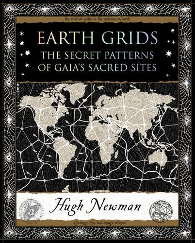 9781904263647: Earth Grids: The Secret Patterns of Gaia's Sacred Sites (Wooden Books Gift Book)