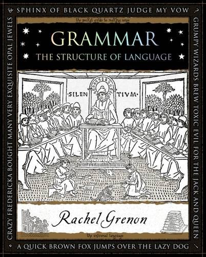 9781904263685: Grammar: The Structure of Language (Wooden Books Gift Books)