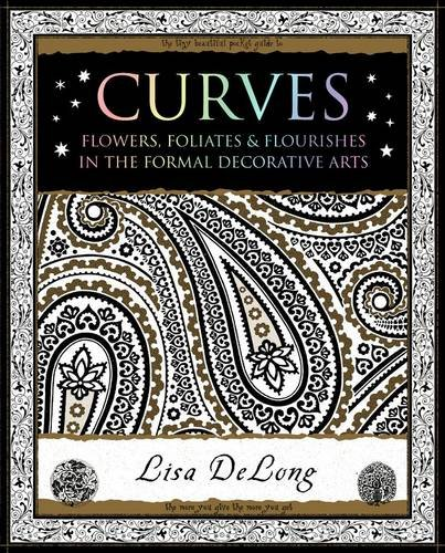 9781904263883: Curves: Flowers, Foliates & Flourishes in The Formal Decorative Arts