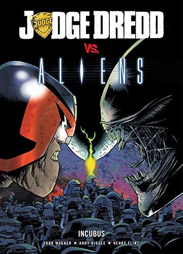 9781904265108: Judge Dredd vs. Aliens: Incubus