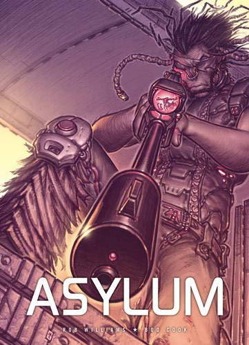 Asylum: Williams, Rob