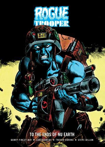 9781904265801: Rogue Trooper: To the Ends of Nu Earth