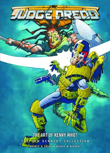 Judge Dredd: The Art of Kenny Who?: John Wagner, Alan