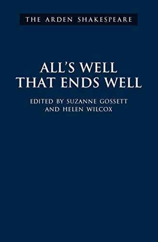 9781904271192: All's Well That Ends Well (The Arden Shakespeare Third Series)