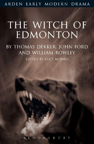 9781904271529: The Witch of Edmonton (Arden Early Modern Drama)