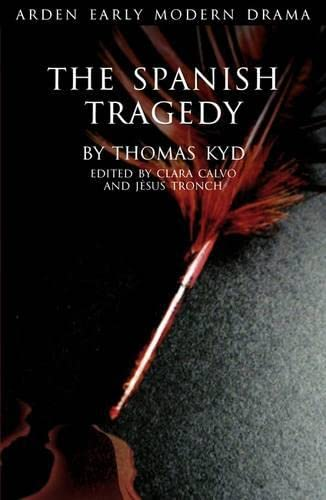 9781904271604: The Spanish Tragedy (Arden Early Modern Drama)