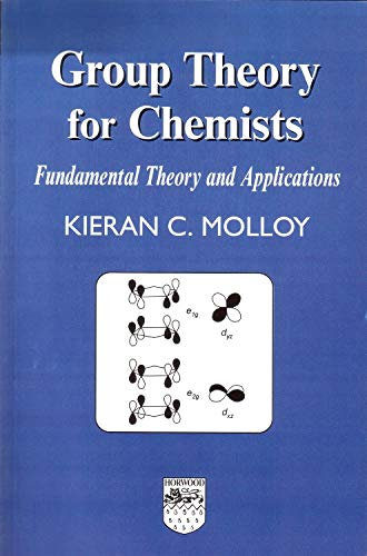 9781904275169: Group Theory for Chemists: Fundamental Theory and Applications