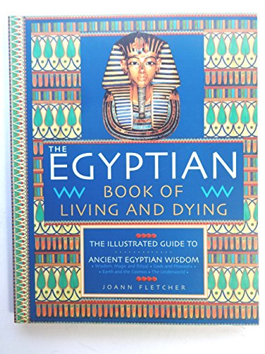 9781904292050: The Egyptian Book of Living and Dying