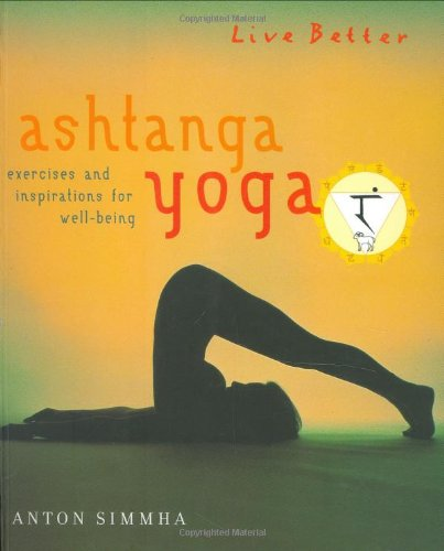 9781904292067: Ashtanga Yoga: Exercises and Inspirations for Well-being (Live Better)
