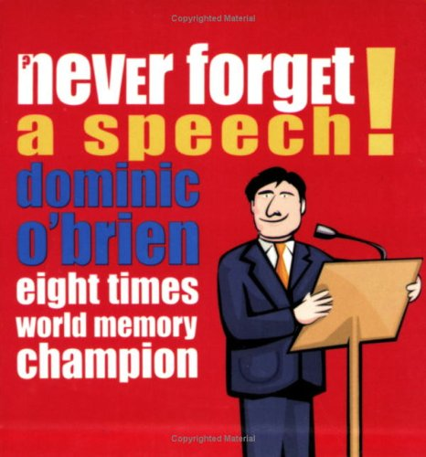 Never Forget a Speech (190429250X) by Dominic O'Brien